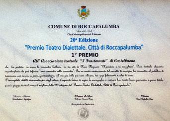 Attestato 1°Premio Migliore Compagnia Teatrale - Compagnia Teatrale i Frastornati - XX Edizione Rassegna Premio Teatro Dialettale Città di Roccapalumba