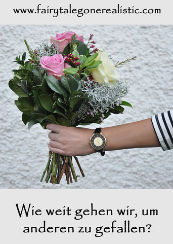 Wie weit gehen wir um anderen zu gefallen Lifestyleblog Fairy Tale Gone Realistic Blumenstraß Modeblog München