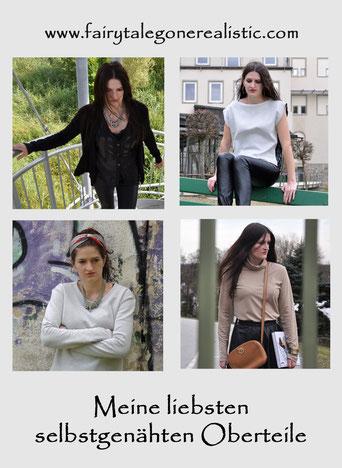 Meine liebsten selbstgenähten Oberteile Nähblog Fairy Tale Gone Realistic DIY Fashion Modeblog