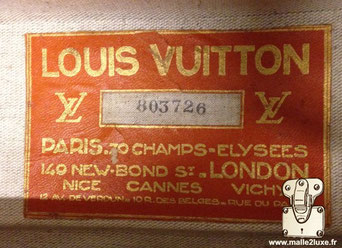 Etiquette malle et valise Louis Vuitton :   Louis VUITTON Paris - 70 champs élysées 149 new bond st London Nice 12 av de veroun Cannes 10 rue des belges Vichy rue du parc