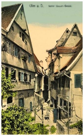 Vaterunsergasse in Ulm. Ansicht um 1900