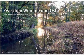 Bereicht über neue Naturschutzgebiete im Landkreis Rotenburg Wümme:  Zwischen Oste und Wümme