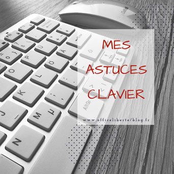astuces clavier, mise en page