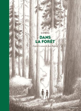 Dans la forêt ; Lomig. Culture, Max de Nature