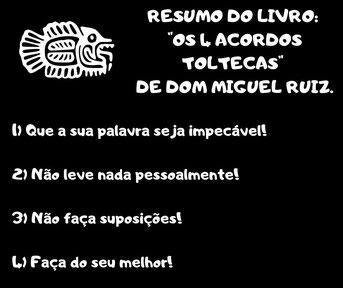 """Resumo livro autoajuda- """"Os quatros acordos toltecas""""- Dom Miguel Ruiz-"""