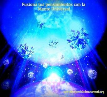 LA MENTE CREADORA - FUSIONA TUS PENSAMIENTOS CON LA MENTE UNIVERSAL - PROSPERIDAD UNIVERSAL
