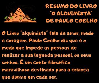 """Resumo do livros autoajuda-  """"O alquimista"""" Paulo Coelho-"""