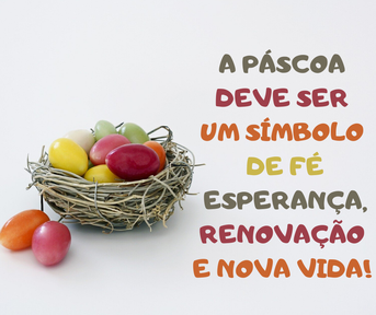 Frases para desejar uma feliz Páscoa nao confinamento