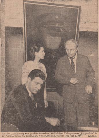 Foto von der Uraufführung. Ilse Elinghausen, Heinz Giese und Friedrich Steig (v.l.). Quelle: Die Zeit, 14.2.52. Foto: Köster