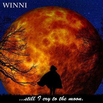Winni Still I Cry To The Moon Album Cover Blackhole Music & Productions
