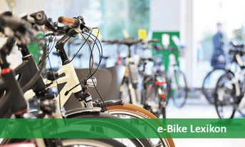Alle Begriffe rund ums e-Bike erklärt in unserem e-Bike Lexikon