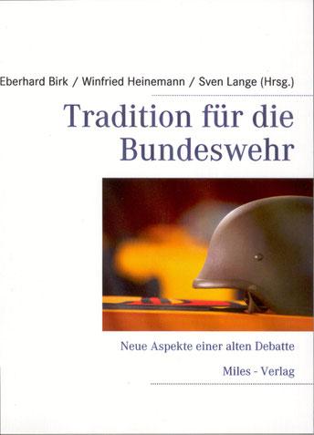 Tradition für die Bundeswehr