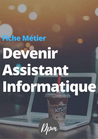 Comment devenir assistant informatique