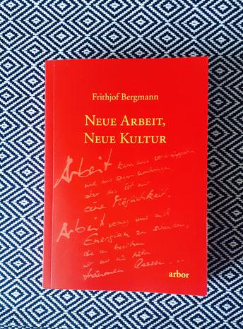 Buchtipp Frithjof Bergmann