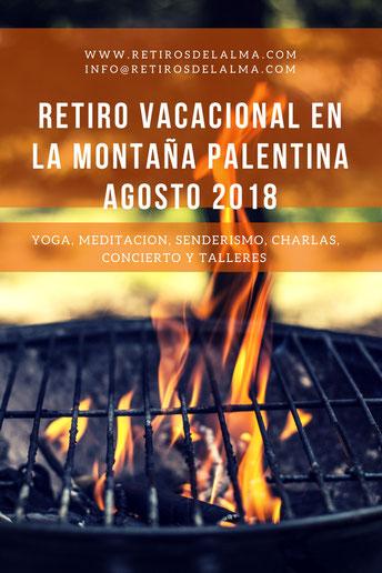 RETIRO DE YOGA Y MEDITACION AGOSTO 2018.