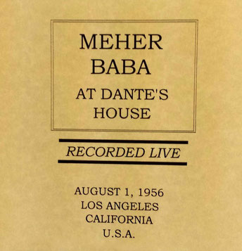 CD cover : Recording  of Meher Baba's visit to Dante's house.