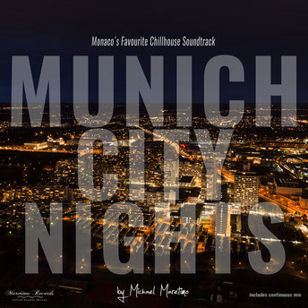 CD Munich City Nights Vol.1 - By DJ Maretimo - monaco´s favourite chillhouse soundtrack
