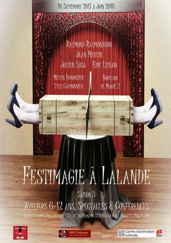 Festimagie à Lalande Toulouse