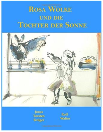 Buchcover von Rosa Wolke und die Tochter der Sonne von Jonas T. Krüger