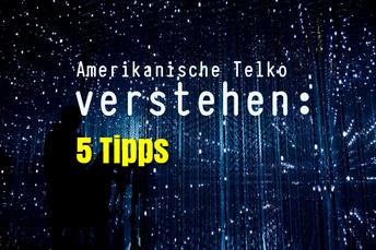 amerikanische-telko-verstehen-5-tipps