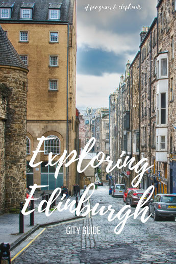 Edinburgh Scotland ofpenguinsandelephants of penguins and elephants Exploring Edinburgh City Guide Pinterest