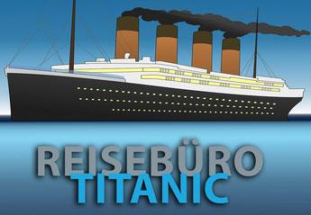 reisebüro titanic firmenname witzig