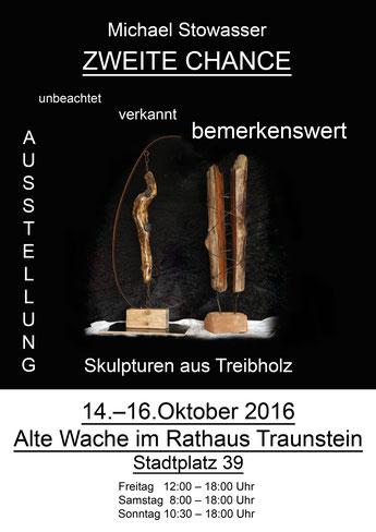 Ausstellung Alte Wache Traunstein 14.-16-10.2016 Michael Stowasser