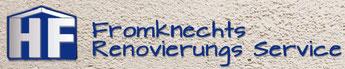 Frommknechts Renovierungs Service.