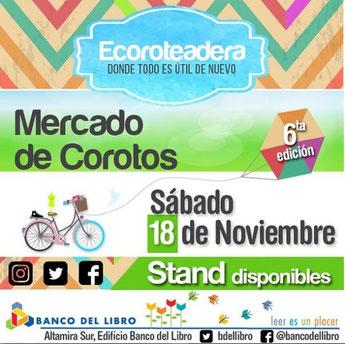 Mercado de Corotos, 6ta Edición - Ecoroteadera