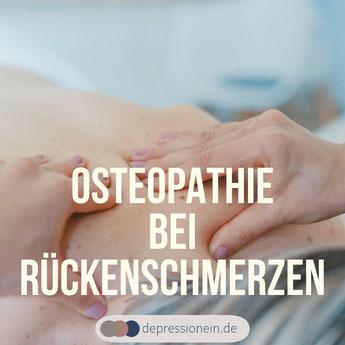 Osteopathie bei Rückenschmerzen - depressionein.de BVO Beitrag über die Ursachen für unspezifischen Rückenschmerzen