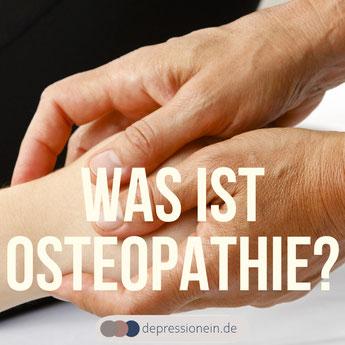 Osteopathie - DepressioNein für mehr Gesundheit und Gelassenheit im Leben