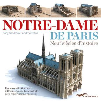 """Couverture """"Notre-Dame de Paris, Neuf siècles d'histoire"""""""
