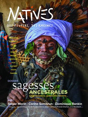 Couverture Magazine numéro 3 revue Natives peuples autochtones du monde Dossier Sagesses ancestrales