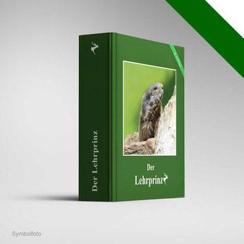 Bild: Der Lehrpinz - 7. Auflage. Herausgeber bis 2013: Steirische Jagdschutzverein
