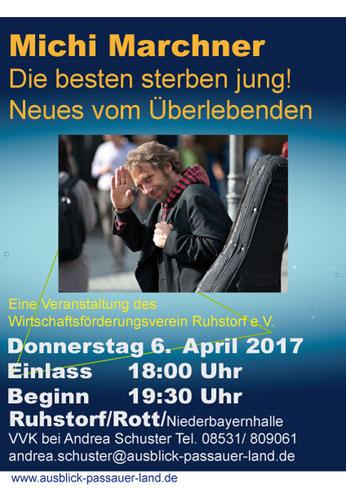 Plakat Kabarett mit Michi Marchner am 6. April an der Niederbayernhalle Ruhstorf