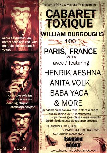 CABARET TOXIQUE Paris celebrating the centenary of William Burroughs' birth - feat. Henrik-Aeshna, Anita-Volk, Baba-Yaga, and others