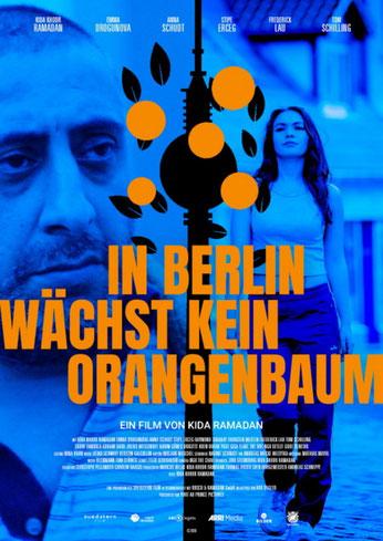 In Berlin wächst kein Orangenbaum Plakat