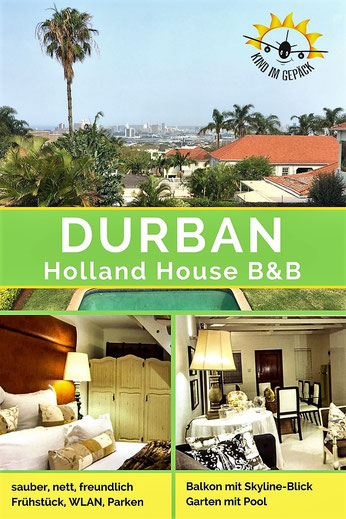 Tolles B&B in Durban: das Holland House.