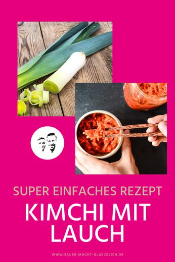 Kimchi mit Lauch fermentiert