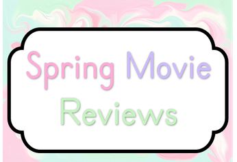 Spring Easter movie reviews