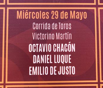 Toros de Victoriono Martin pour Octavio Chacon, Daniel Luque et Emilio de Justo