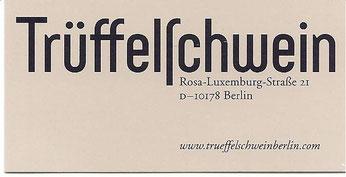 Trüffelschwein; Inh.: Lyon Robert Roque