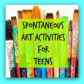 Spontaneous Art Therapy Activities for Teens - The Art of Emotional