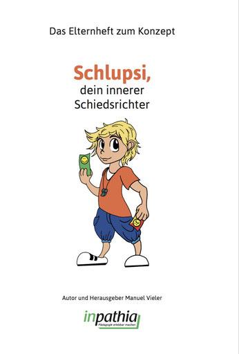 Das Elternheft von Schlupsi®, dein innerer Schiedsrichter