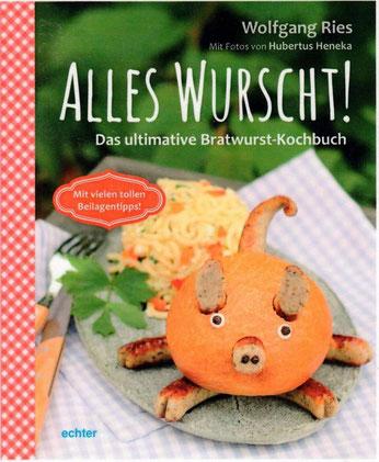 Wolfgang Ries: Alles Wurscht