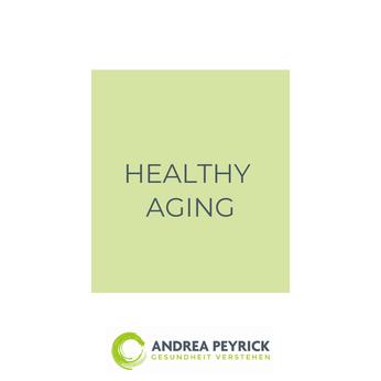 Andrea Peyrick Heilpraktikerin Münster und Coesfeld Better Aging, Healtyh Aging, Good Aging,  Lifespan, Langlebigkeit, Longevity kPNI Psycho-Neuro-Immunolgoie