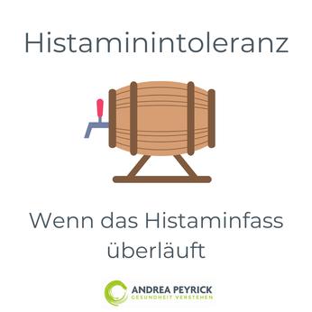 Histaminintoleranz Histaminose Heilpraktiker Münster Coesfeld Andrea Peyrick Darmgesundheit Darmsanierung kPNI, Psycho-Neuro-Immunologie