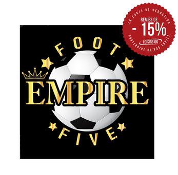 Empire foot Perpignan réduction Loisirs 66
