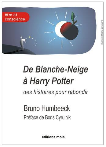 bruno humbeeck, de Blanche Neige à Harry Potter, des histoires pour rebondir
