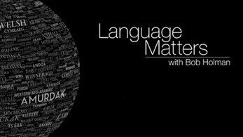Language Matters with Bob Holmen
